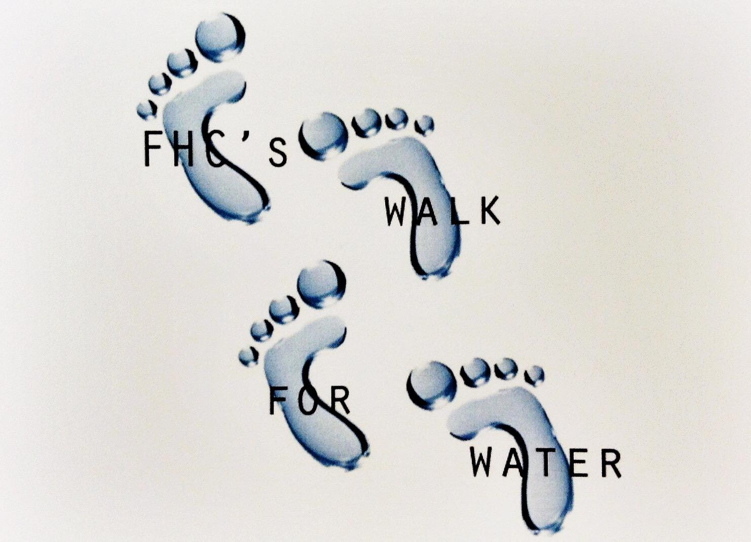 FHC's Walk for Water: Coming together for the Greater Good