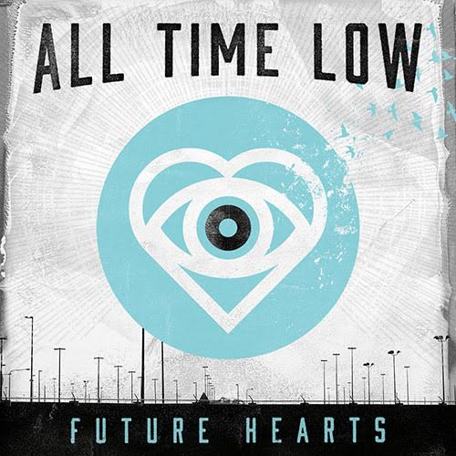 Future Hearts: Hopefully Not The Future of All Time Low