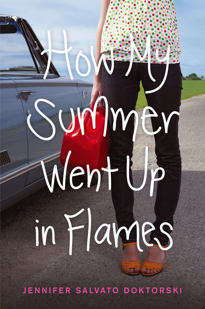 Jennifer+Salvato+Doktorski%27s+book+How+My+Summer+Went+Up+In+Flames