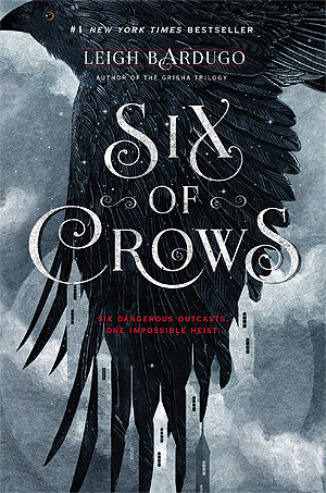Six of Crows was a deviously well-developed book