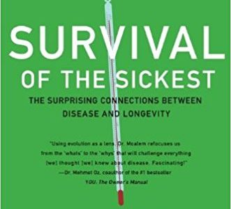 Survival of the Sickest will teach you things you never thought you needed to know