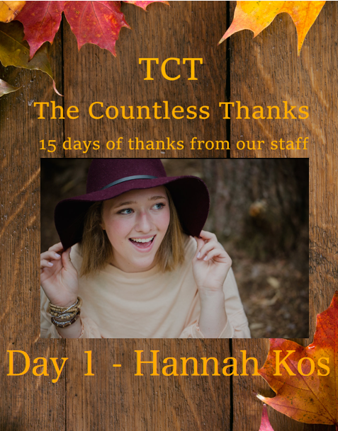 TCT's The Countless Thanks: Day 1 - Hannah Kos