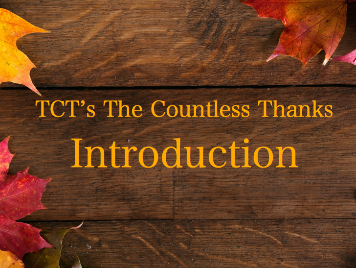 TCT's The Countless Thanks: Introduction