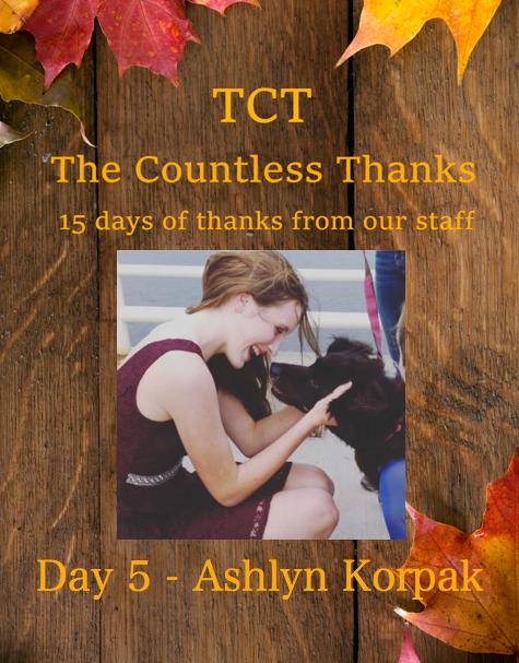 TCT's The Countless Thanks: Day 5 - Ashlyn Korpak