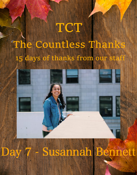 TCTs The Countless Thanks: Day 7 - Susannah Bennett