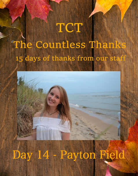 TCTs The Countless Thanks: Day 14 - Payton Field