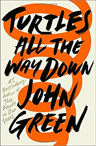 Turtles All the Way Down is a prime example of John Greens remarkable work