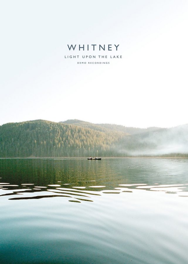 Light+Upon+the+Lake%3A+Demo+Recordings+give+listeners+a+more+intimate+look+into+the+band+Whitney