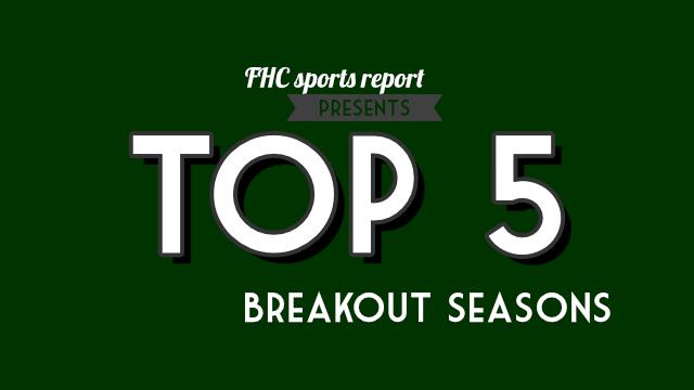 Top 5 breakout seasons