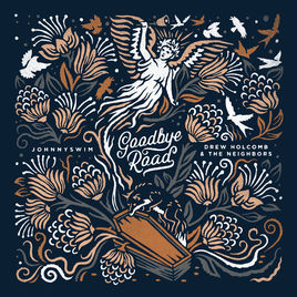 Goodbye Road is a seamless collaboration of Johnnyswim and Drew Holcomb and the Neighbors