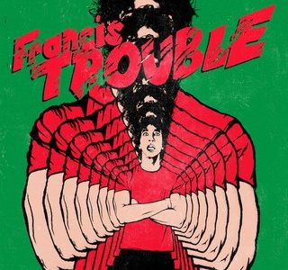 Francis Trouble offers nostalgia-ridden guitar riffs and irresistible hooks