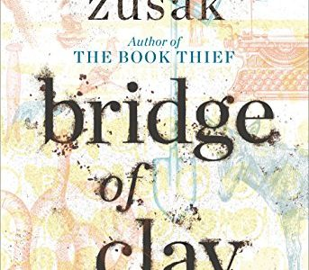 Bridge of Clay was an astounding novel that strengthened my gratitude for words