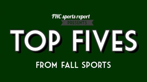 FHC Sports Report Presents: Top Fives From Fall Sports