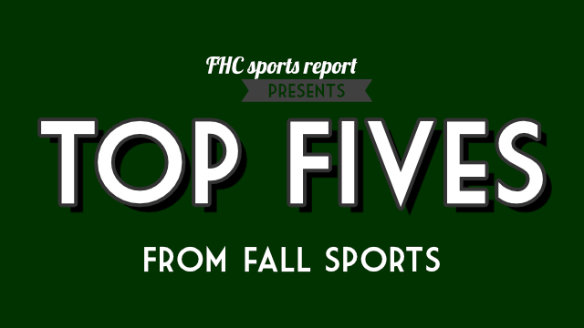 FHC+Sports+Report+Presents%3A+Top+Fives+From+Fall+Sports