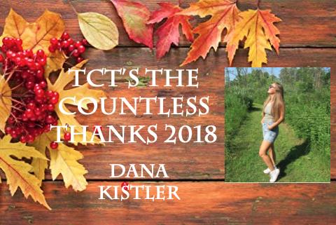 TCT's The Countless Thanks 2018: Dana Kistler