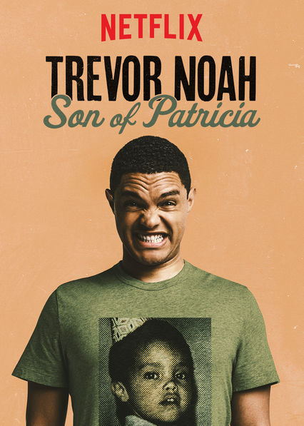 Trevor Noah: Son of Patricia is another comical and heartfelt comedy special from Trevor Noah