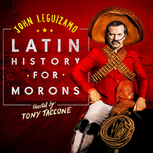 John Leguizamo's Latin History for Morons wasn't what I expected