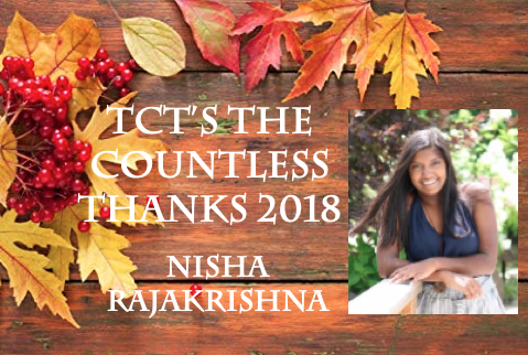 TCT's The Countless Thanks 2018: Nisha Rajakrishna