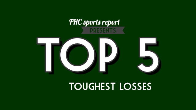 Top+5+Toughest+Losses