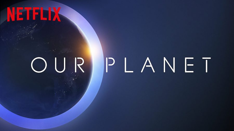 Our Planet was an intriguing documentary that displayed the world in a unique way