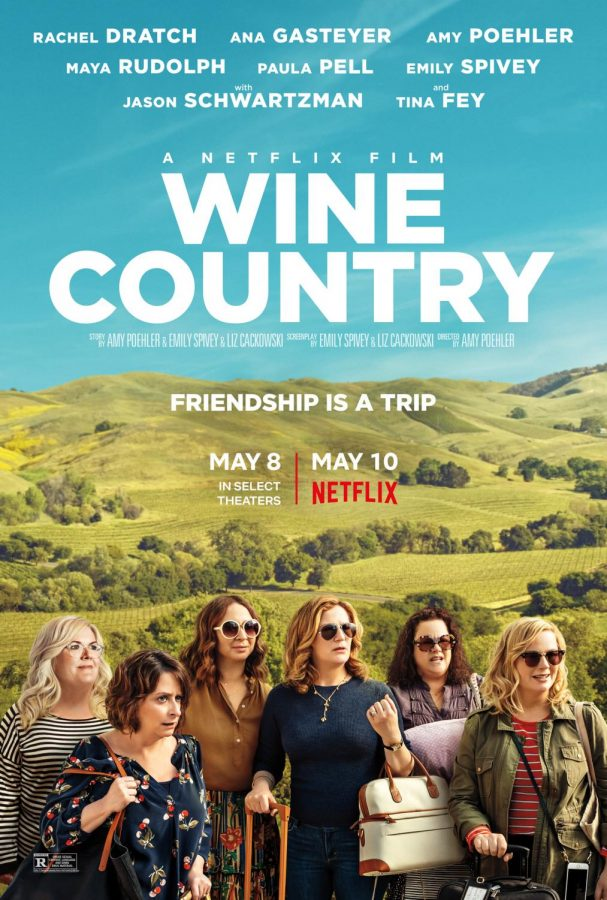 Wine+Country+is+everything+you+want+in+a+light-hearted%2C+easy+watch+comedy