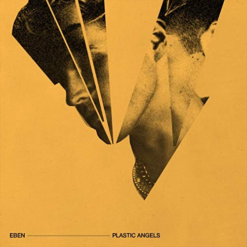 Plastic Angels's hard truths are soulfully told through Ebens voice