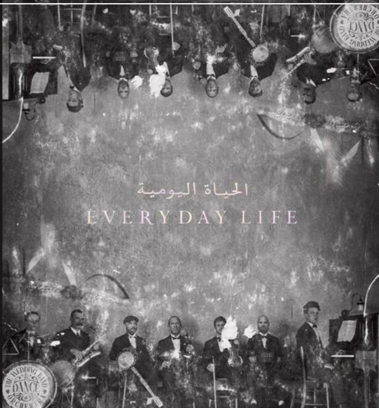 Everyday Life by Coldplay is honest and heartfelt