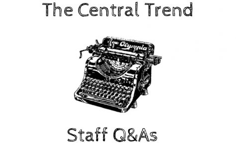 The Central Trend Staff Q&As