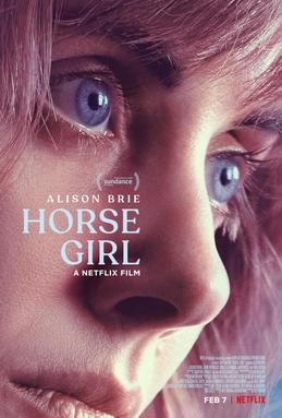 Horse Girl was one of the worst movies that I have seen in my life