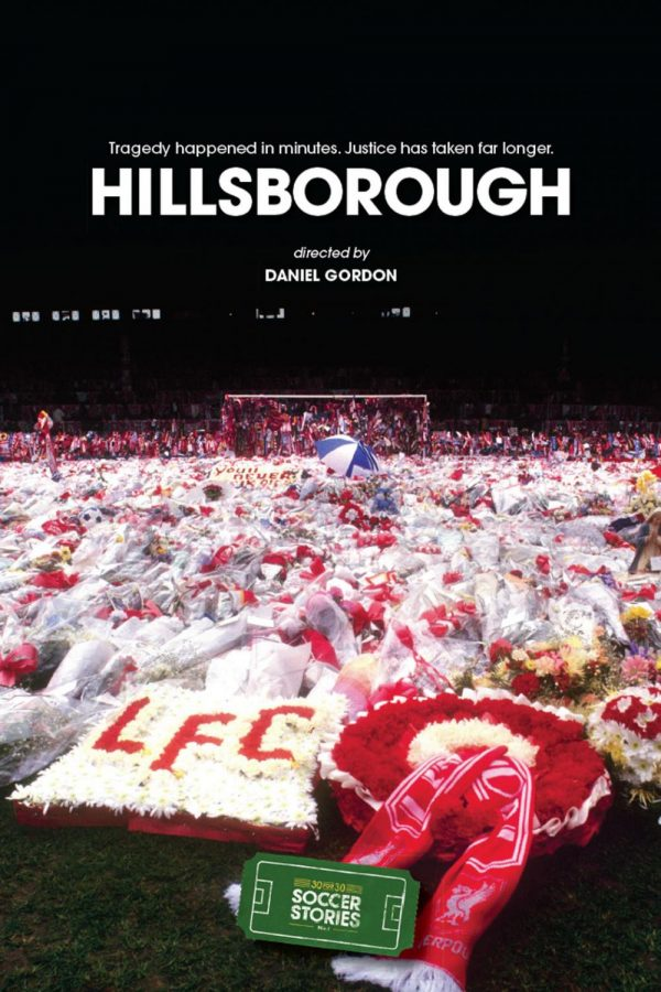 Hillsborough 30 for 30: A Tragic Account of a Preventable Accident