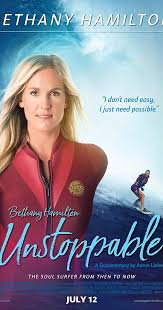 Unstoppable tells the empowering story of Bethany Hamilton