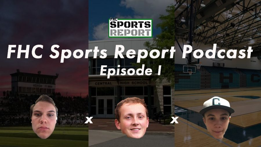 FHC+Sports+Report+Podcast%3A+Episode+I