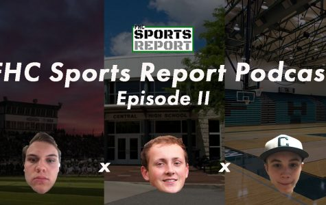 FHC Sports Report Podcast: Episode II