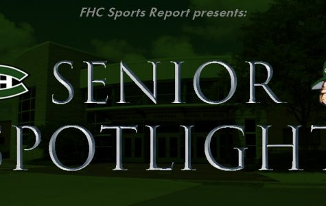 FHC Sports Report Presents: Senior Spotlight