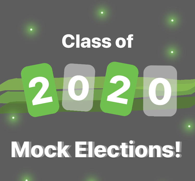 Class of 2020 Mock Elections!