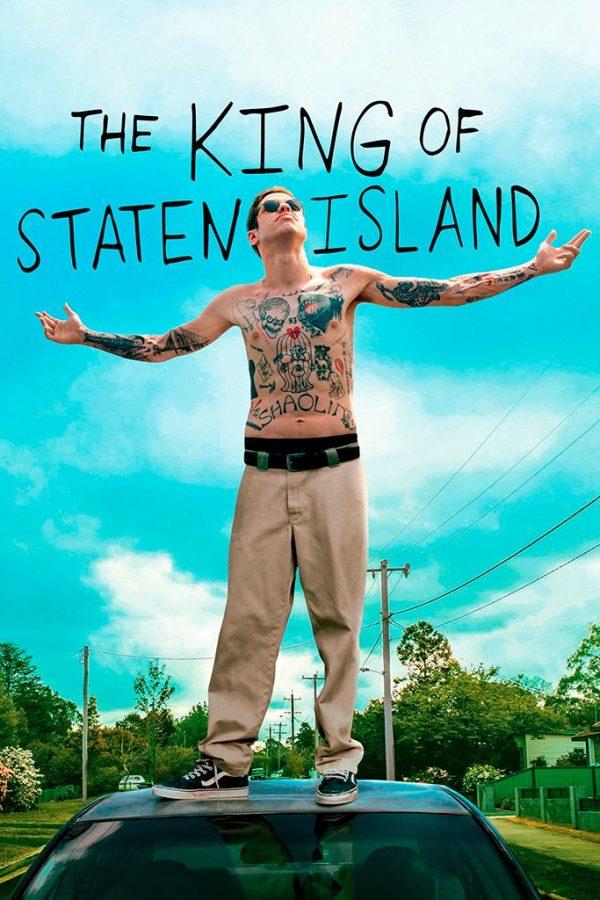 The King of Staten Island has taken the lead in my top movies