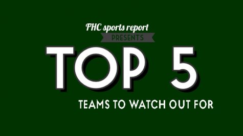 Top 5 Teams to Watch Out for
