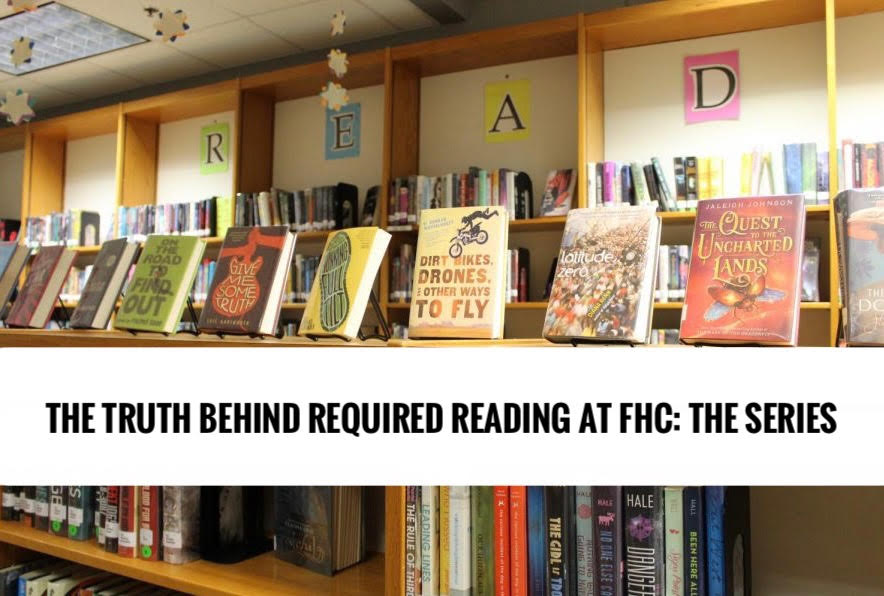 The truth behind required reading at FHC: the series