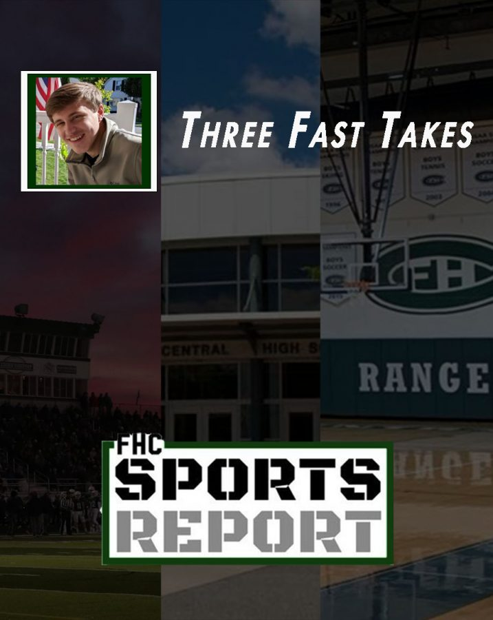 Three fast takes from the recent week of sports