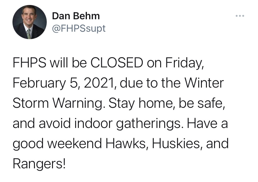 A tweet from Superintendent Dan Behm, calling the first snow day of the 2020-21 school year and the first snow day since being shut down last year