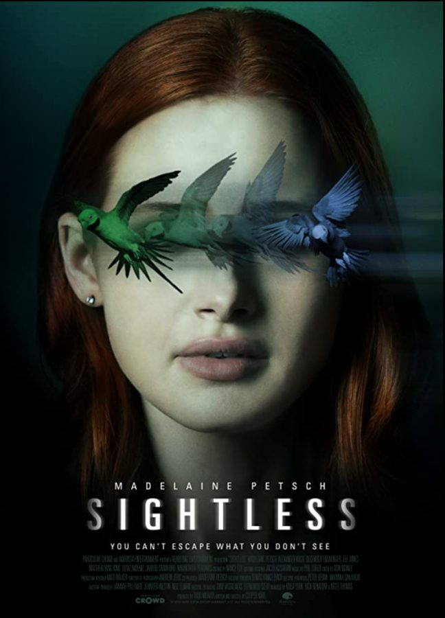 The poster for psychological thriller, Sightless starring Madelaine Petsch as Ellen.