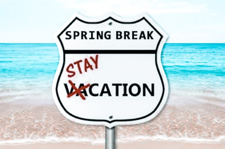 (Staycation Suggestions for a Spring Break Escapade, 2018)