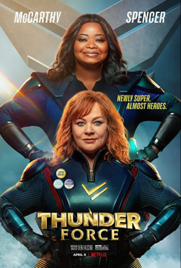 The poster for Netflix's new movie, Thunder Force, featuring Octavia Spencer and Melissa McCarthy.