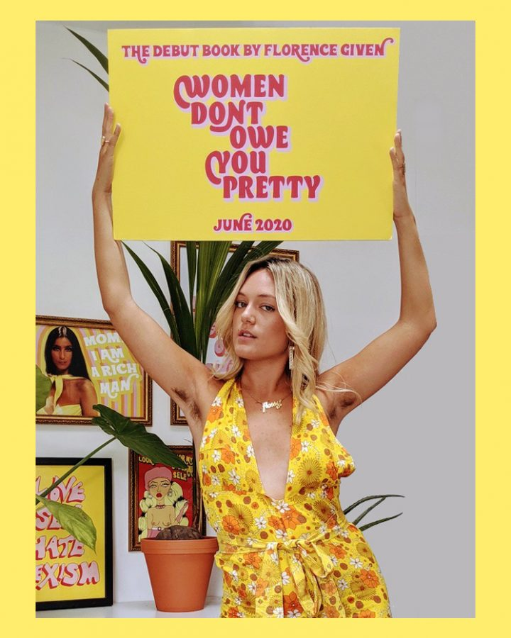 Here is the author Florence Given promoting the release of her book Women Dont Owe You Pretty.