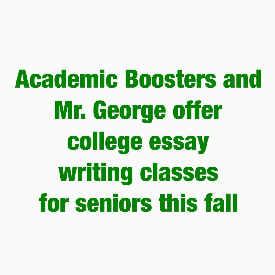 Academic Boosters Club and Mr. George offer college essay writing classes for seniors this fall