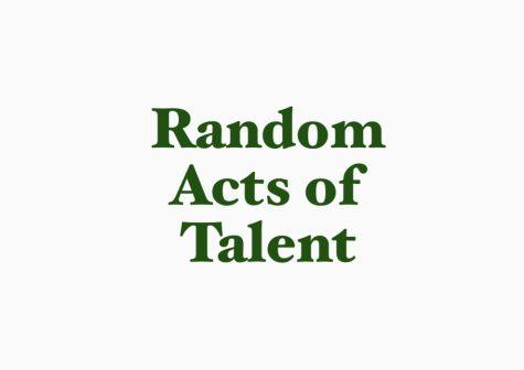 Random Acts of Talent