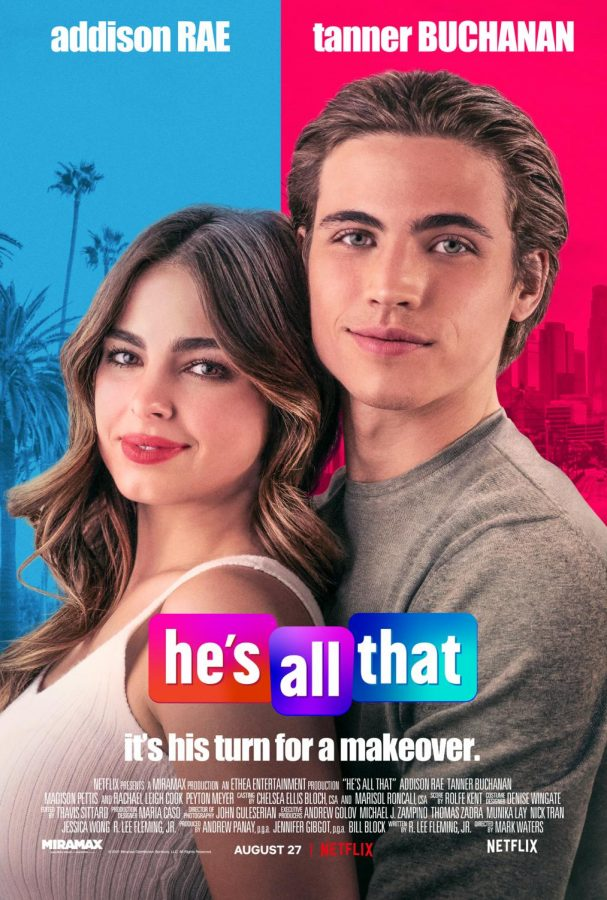 The movie poster for Hes All That, which is the 2021 reboot of the 1999 movie, Shes All That.