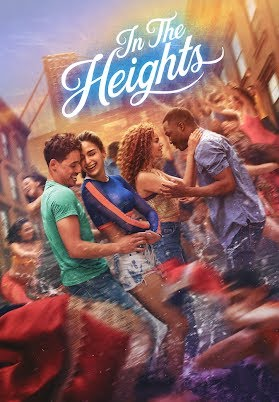 The movie poster for In the Heights, which was released in June of 2021.