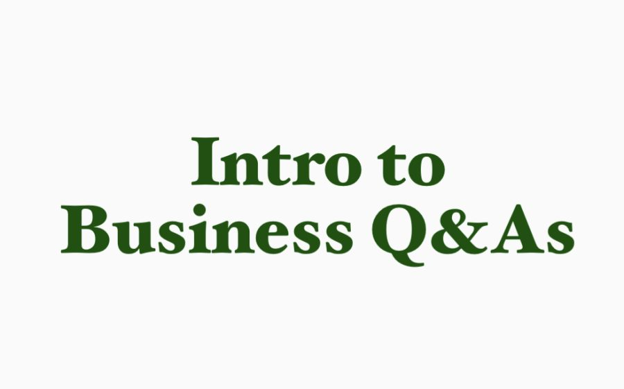 Intro to Business Q&As