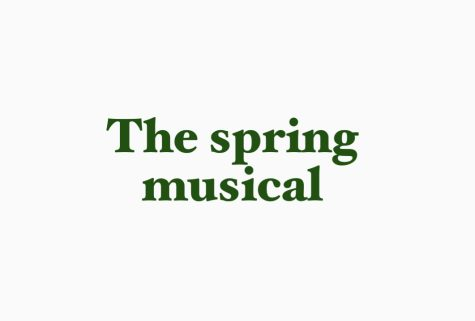 The spring musical